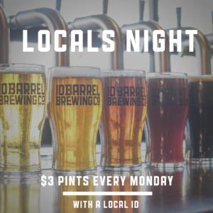 Locals Night! - EVERY MONDAY